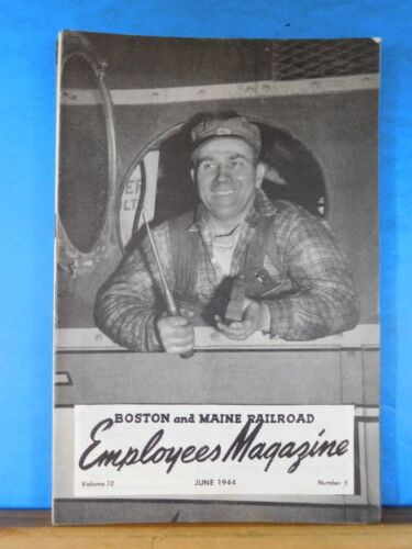Boston & Maine Railroad Employee Magazine 1944 June