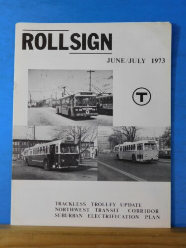 Rollsign Magazine of New England Transit News 1973 June July Trackless Trolley U