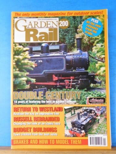 Garden Rail #200 April 2011 The monthly magazine for outdoor scales