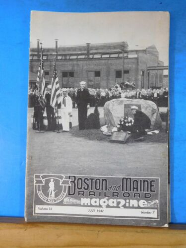 Boston & Maine Railroad Employee Magazine 1947 July