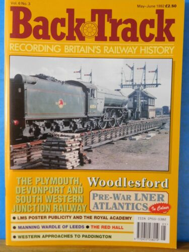 Back Track Magazine 1992 May June Britain Railway History Woodlesford Prewar LNE
