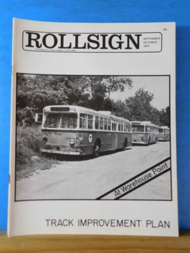 Rollsign Magazine of New England Transit News 1977 Sept Oct Trafck Improvement P