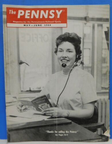 Pennsy Employee Magazine, The 1964 May June Thanks for calling the Pennsy