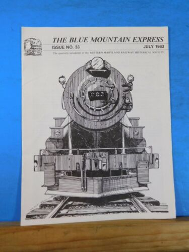 Blue Mountain Express #33 1983 July Western Maryland Historical Society