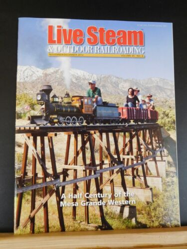 Live Steam Magazine 2012 November December & Outdoor Railroading Mesa Grande Wes