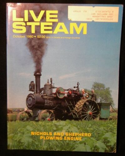 Live Steam Magazine 1980 Oct Wood beam engine Plowing engines Sweep tool