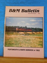 B&M Bulletin Vol 18 #1 Boston & Maine RR Historical Society Portsmouth to N Ber
