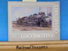 Locomotive Quarterly 2000 Summer Vol 23 #4 (SPRING) B&Q WP Pacifics D&H Carbond