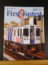 First & Fastest Magazine 2017 Spring Shore Line 1800-1999 Class Streetcars of Ch