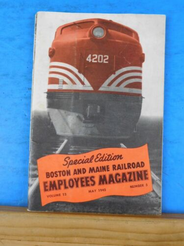 Boston & Maine Railroad Employee Magazine 1945 May Special Edition