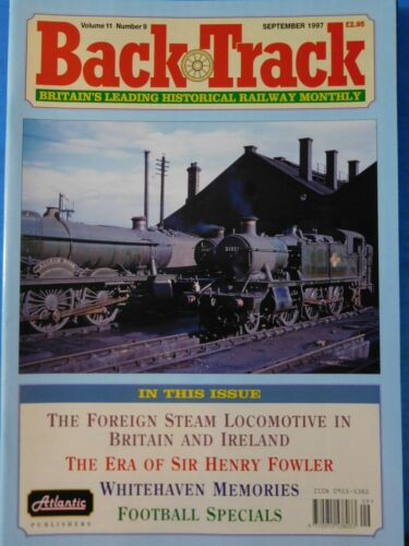 Back Track Magazine 1997 September Britain Railway History Foreign steam locos i