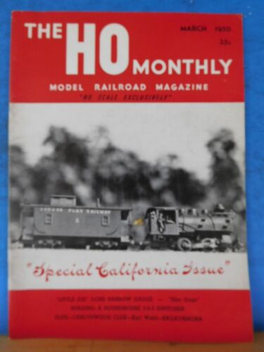 HO Monthly 1950 March Building a roundhouse 0-6-0 switcher Special California is