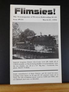 Flimsies West Issue #151 March 21, 1993 News Magazine of Western Railroading