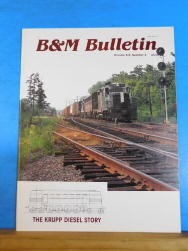 B&M Bulletin Vol 19 #3 Boston & Maine RR Historical Society