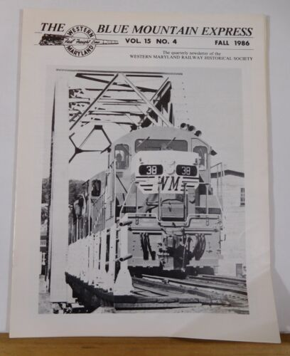Blue Mountain Express 1986 Fall Western Maryland Railway Historical Sociery