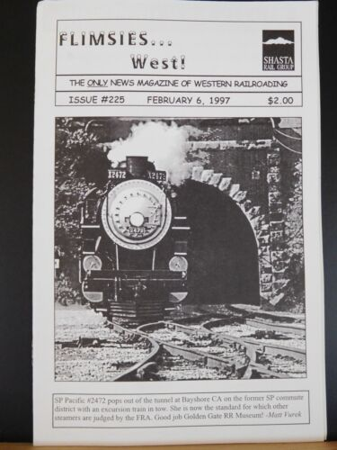 Flimsies West Issue #225 February 6, 1997 News Magazine of Western Railroading