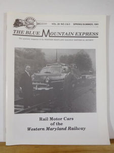Blue Mountain Express 1991 Spring/Summer Western Maryland Railway Historical Soc