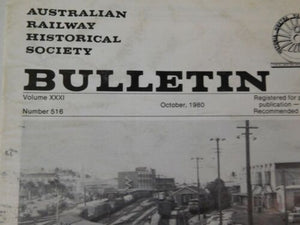 Australian Railway Historical Society Bulletin 1980 October #516