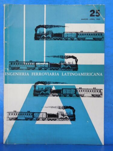Ingenieria Ferroviaria Latino Americana 1965 March April
