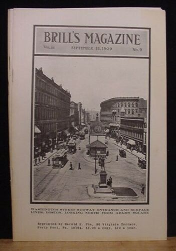 Brill Magazine 1909 September REPRINT Snow removal baggage cars Boston Northern