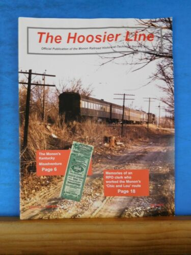 Hoosier Line Monon Railroad Historical & Technical Soc Vol 31 #2 May 2012