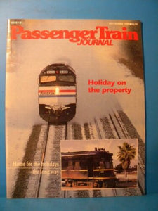 Passenger Train Journal #143 1989 November Home for the Holidays