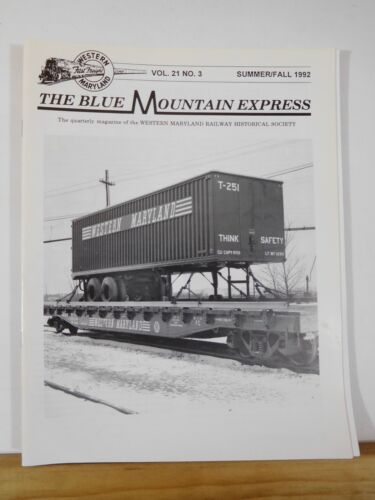 Blue Mountain Express 1992 Summer/Fall Western Maryland Railway Historical Socie