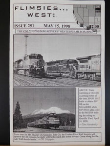 Flimsies West Issue #251 May 15, 1998 News Magazine of Western Railroading
