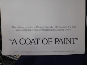 Friends I Remember A Coat of Paint by Jeanne Down Knowles
