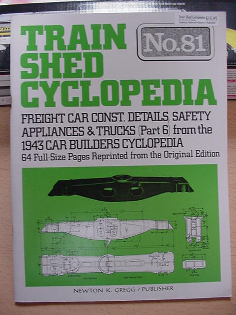Train Shed Cyclopedia #81 Freight Car Construction Details Safety Appliance Trucks