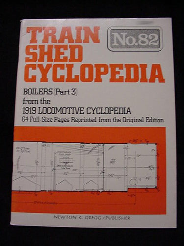 Train Shed Cyclopedia #82 Boilers 1919 Part 3