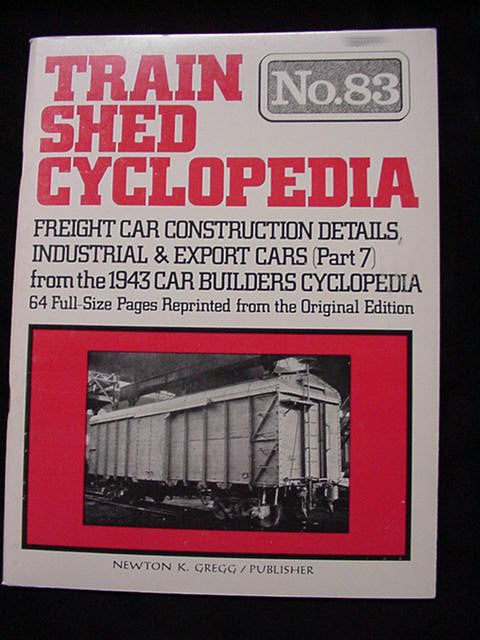 Train Shed Cyclopedia #83 Freight Car Construction details Indusrial Export Cars
