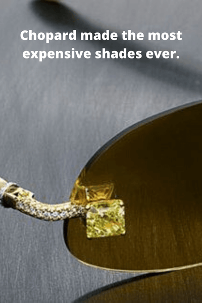 The most expensive sunglasses ever sold - Chopard