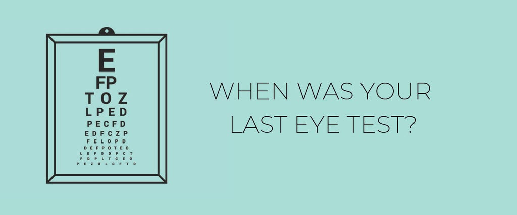 When Was Your Last Eyetest