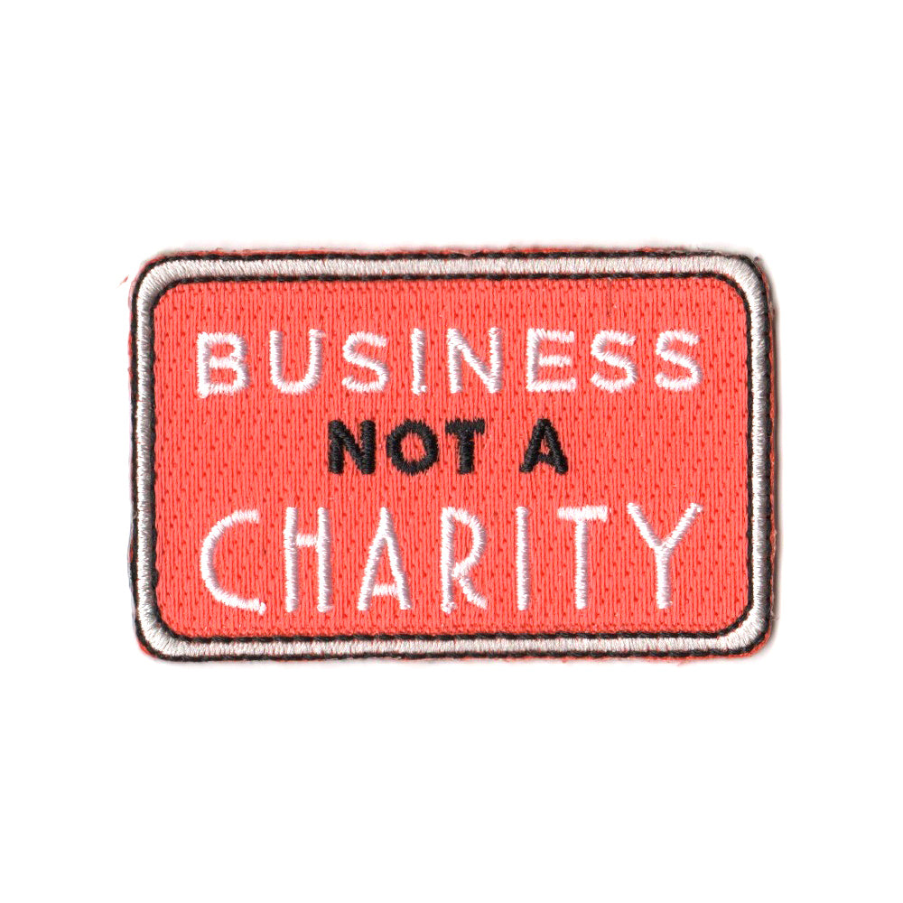 Business not Charity