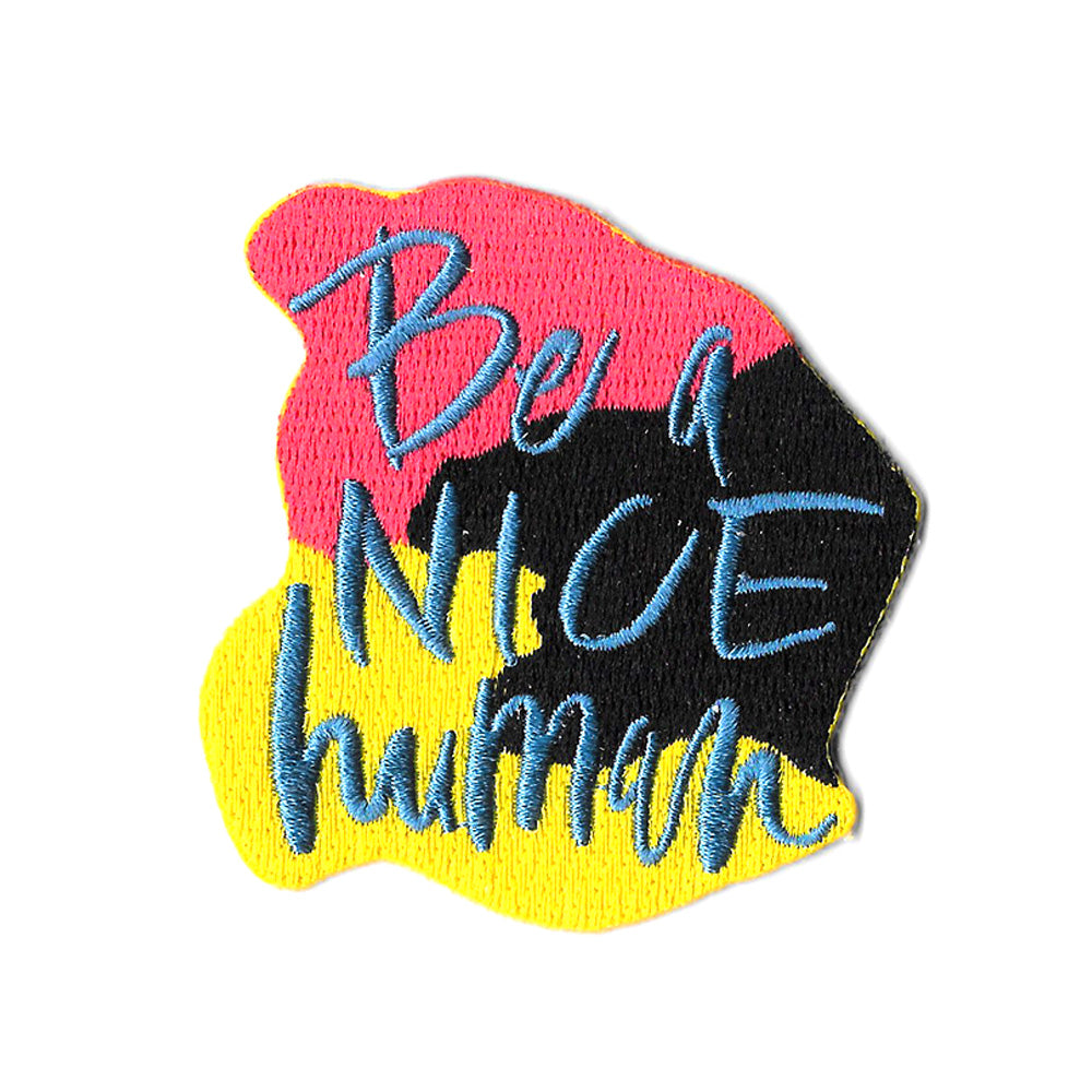 Be a nice human iron on patch