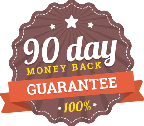 90 Day 100% Money Back Guarantee