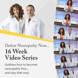 Defeat Neuropathy Now: 16 Week Video Series