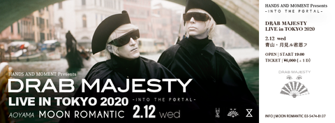 Drab Majesty LIVE IN TOKYO 2020(一般)