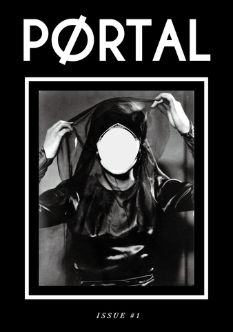 PØRTAL ISSUE#1(Zine+badge)
