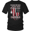 I Walked The Walk.. So You Could Talk The Talk. U.S. Veteran Tee