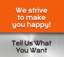We strive to make you happy