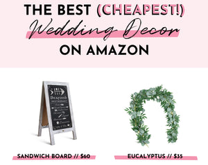 The Best (Cheapest!) Wedding Decor on Amazon! | Quick and Easy Wedding Decorations