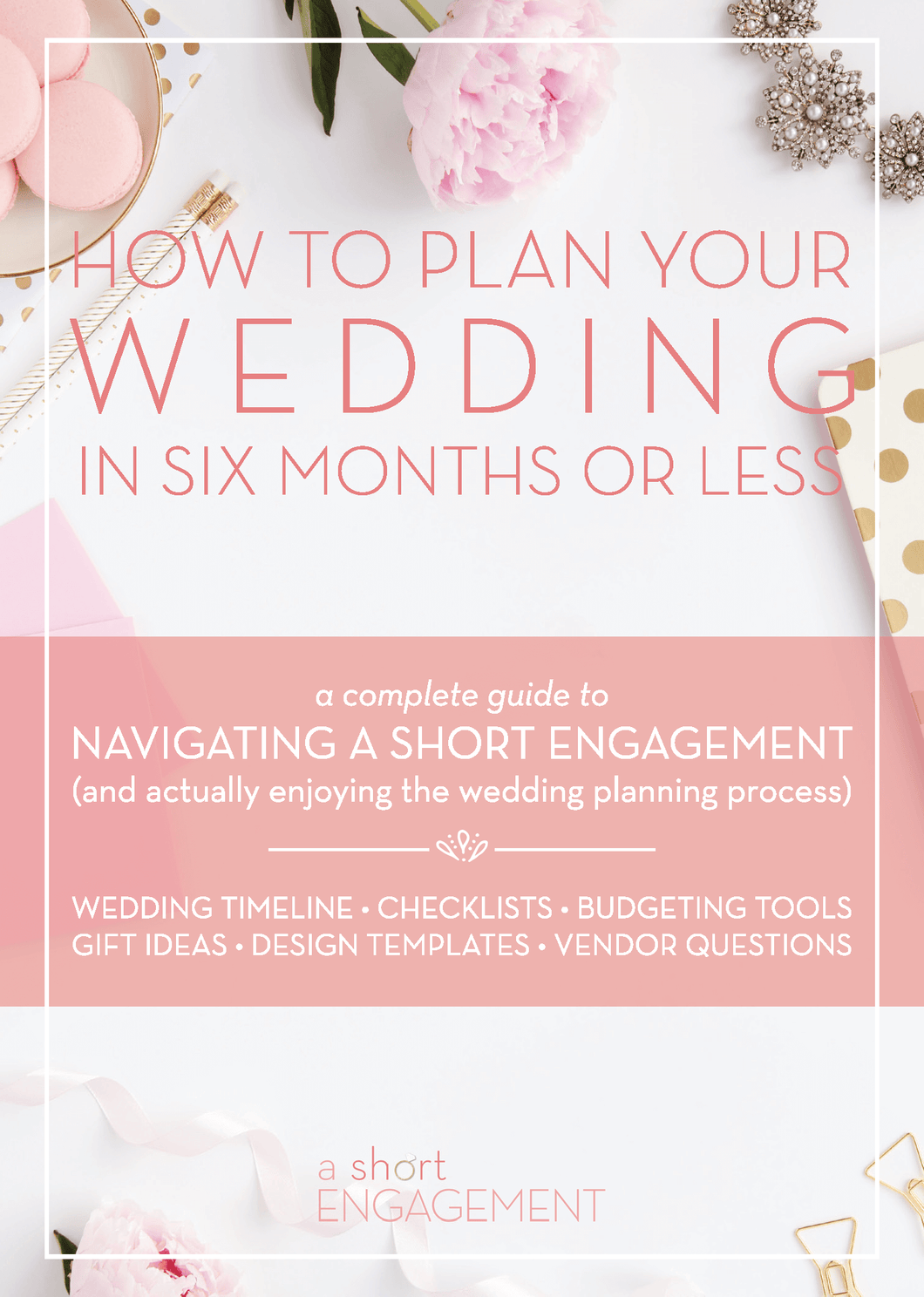 How to Plan Your Wedding in Six Months or Less | Digital Planning Guide