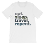 Eat. Sleep. Travel. Repeat. T-Shirt