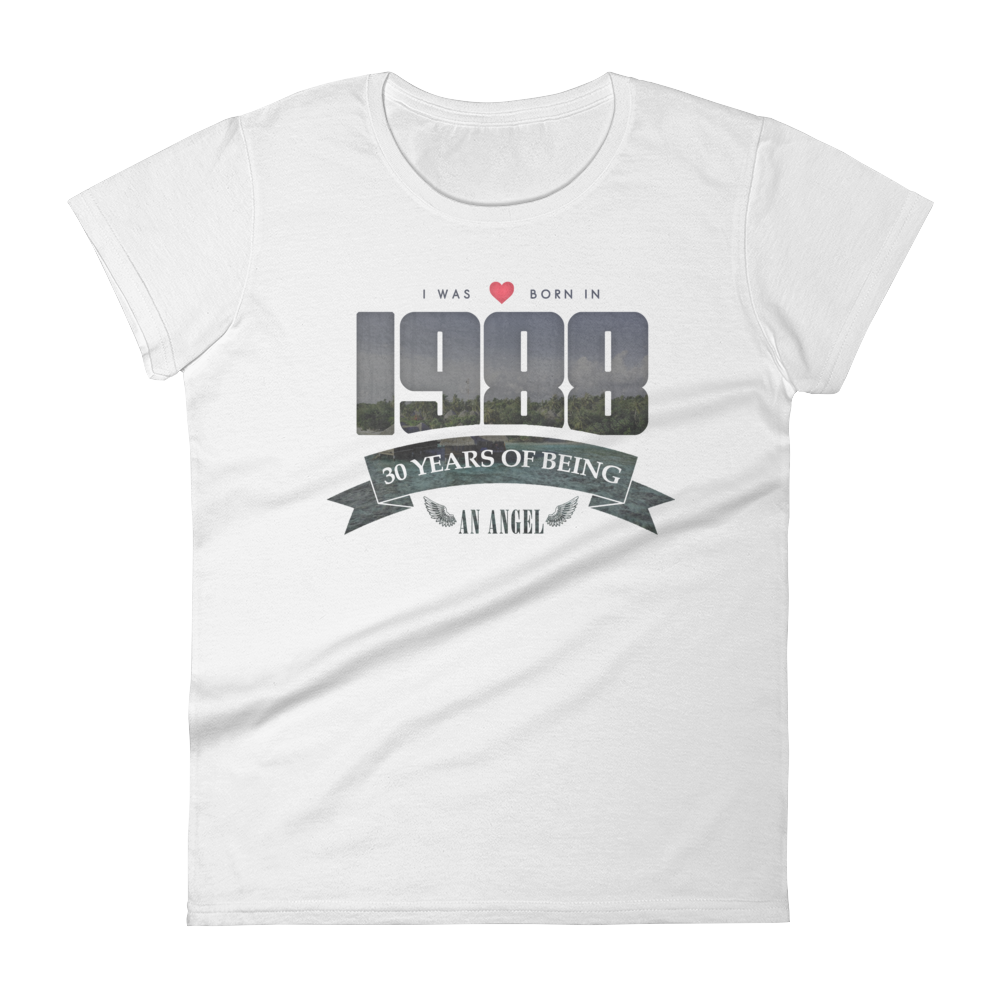 Born in 1988. 30 Years of Being an Angel T-Shirt