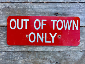 Vintage Mailroom Sign 'Out Of Town Only'