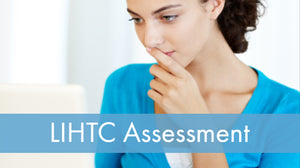 LIHTC Series: 18 Assessment - Low Income Housing Tax Credits