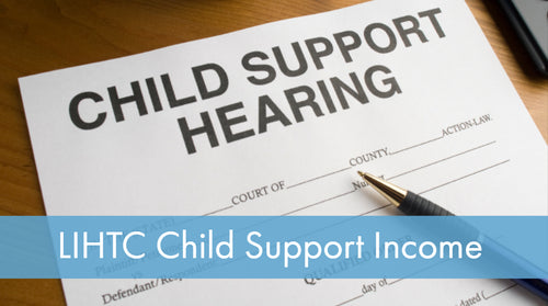 LIHTC Series: 10 Child Support Income