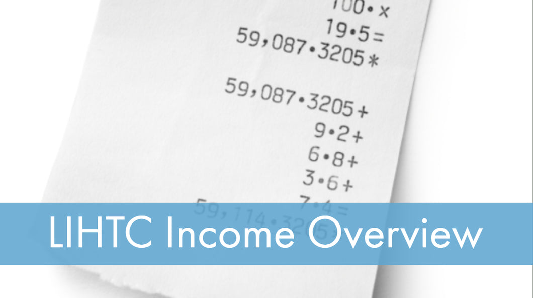 LIHTC Series: 06 Income - Overview